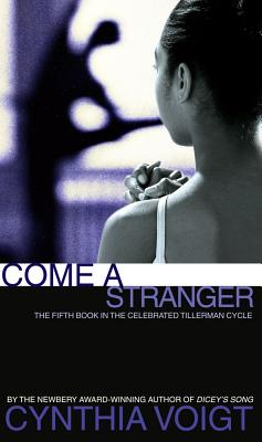 Image for Come a Stranger (The Tillerman Series #5)