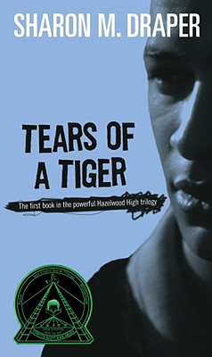 TEARS OF A TIGER, DRAPER, SHARON M.