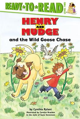 "Henry and Mudge and the Wild Goose Chase (Henry & Mudge), ""Rylant, Cynthia, Stevenson, Su"""