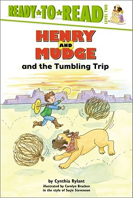 "Henry and Mudge and the Tumbling Trip (Henry & Mudge), ""Rylant, Cynthia, Stevenson, Su"""