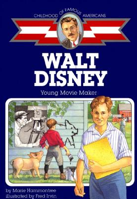 Image for Walt Disney: Young Movie Maker (Childhood of Famous Americans)