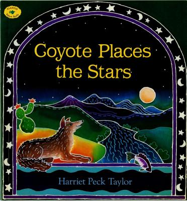 Coyote Places the Stars (Aladdin Picture Books), Taylor, Harriet Peck