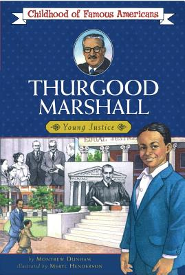 Image for Thurgood Marshall (Childhood of Famous Americans)