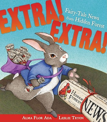 Image for Extra! Extra!: Fairy-Tale News from Hidden Forest