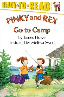 """Pinky and Rex Go to Camp, """"Howe, James"""""""