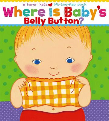 Image for Where Is Babys Belly Button? : A Lift-The-Flap Book