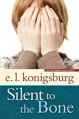 Silent to the Bone, E.L. Konigsburg
