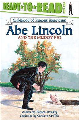 Image for Abe Lincoln and the Muddy Pig