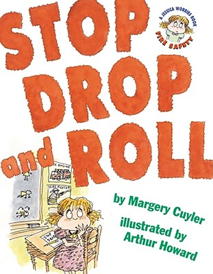 Image for Stop Drop and Roll (A Book about Fire Safety)