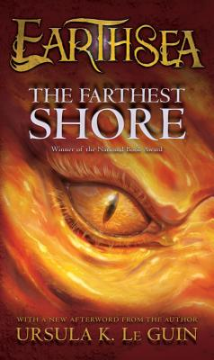 The Farthest Shore (The Earthsea Cycle, Book 3), URSULA K. LE GUIN