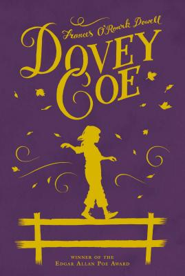 Dovey Coe (Aladdin Fiction), Frances O'Roark Dowell