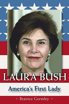 Image for Laura Bush: America's First Lady