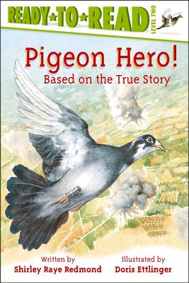 "Pigeon Hero! (Ready-to-Reads), ""Redmond, Shirley Raye"""