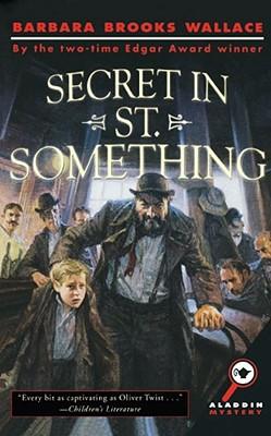 Image for Secret in St. Something