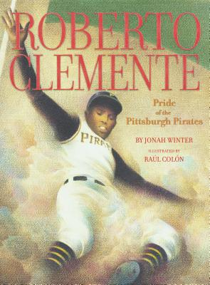 Image for Roberto Clemente: Pride of the Pittsburgh Pirates