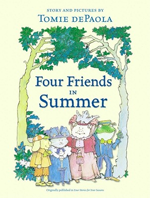 "Four Friends in Summer, ""dePaola, Tomie"""
