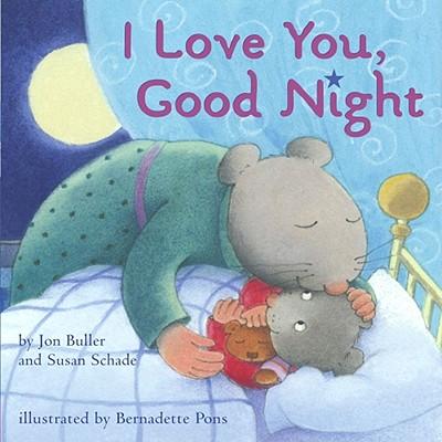 """I Love You, Good Night"", ""Buller, Jon, Schade, Susan"""