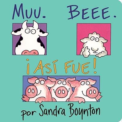 MUUU, BEEE, ASI FUE! (MOO, BAA, LA LA LA), BOYNTON, SANDRA