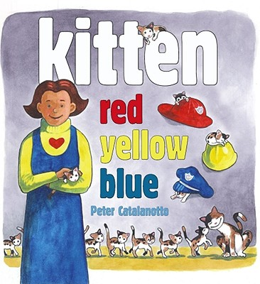 """Kitten Red, Yellow, Blue"", ""Catalanotto, Peter"""