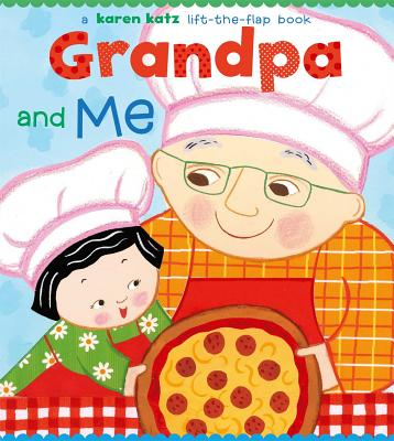 "Grandpa and Me (Karen Katz Lift-the-Flap Books), ""Katz, Karen"""