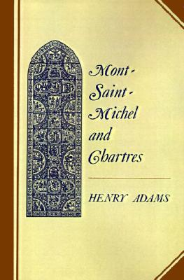 Image for Mont-Saint Michel and Chartres