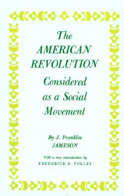 Image for American Revolution Considered as a Social Movement