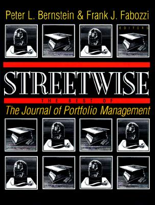 Streetwise: The Best of the Journal of Portfolio Management