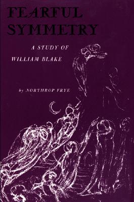 Image for Fearful Symmetry: A Study of William Blake