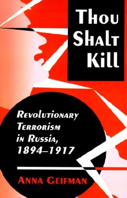 Thou Shalt Kill, Geifman, Anna