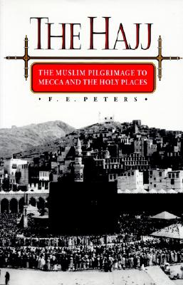 Image for Hajj : The Muslim Pilgrimage to Mecca and the Holy Places