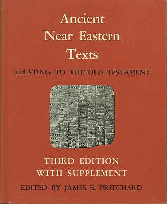 Image for Ancient Near Eastern Texts Relating to the Old Testament with Supplement
