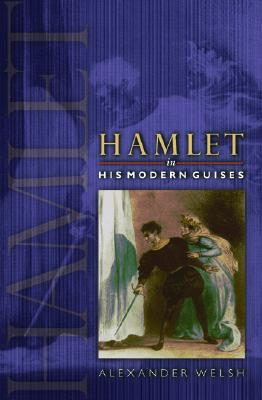 Image for Hamlet in His Modern Guises