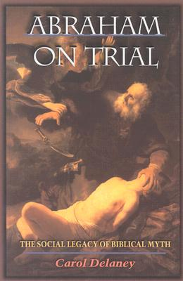 Abraham on Trial, Delaney, Carol