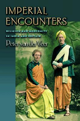 Image for Imperial Encounters: Religion and Modernity in India and Britain