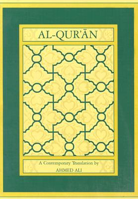 Al-Qur'an: A Contemporary Translation., Ahmed Ali