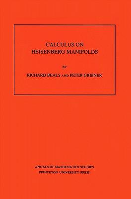 Image for Calculus on Heisenberg Manifolds. (AM-119) (Annals of Mathematics Studies)