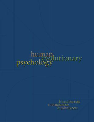 Human Evolutionary Psychology, Barrett, Louise; Dunbar, Robin; Lycett, John