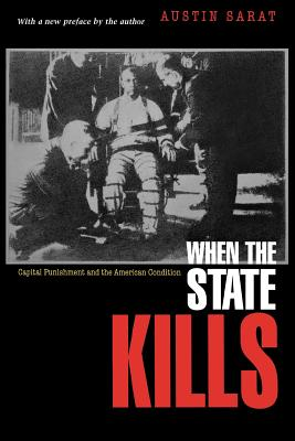Image for When the State Kills: Capital Punishment and the American Condition