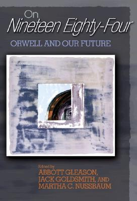 Image for On 'Nineteen Eighty-Four': Orwell and Our Future
