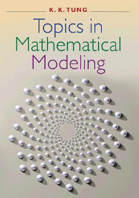 Image for Topics in Mathematical Modeling