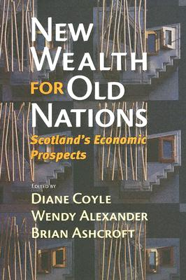 Image for New Wealth for Old Nations: Scotland's Economic Prospects