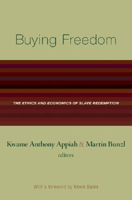 Image for Buying Freedom: The Ethics and Economics of Slave Redemption