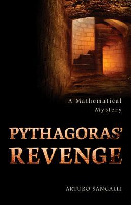 Image for Pythagoras' Revenge: A Mathematical Mystery