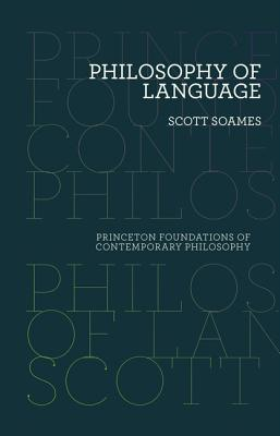 Image for Philosophy of Language (Princeton Foundations of Contemporary Philosophy)