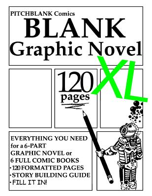 Image for Blank Graphic Novel XL: 120 Formatted Pages Plus Guide