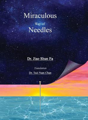 Image for Miraculous Way of Needles