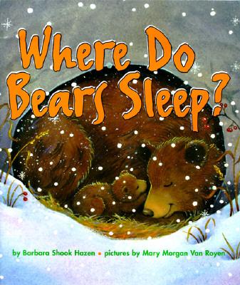 Image for Where Do Bears Sleep? (Harper Growing Tree)