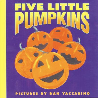 Five Little Pumpkins (Harper Growing Tree), DAN YACCARINO