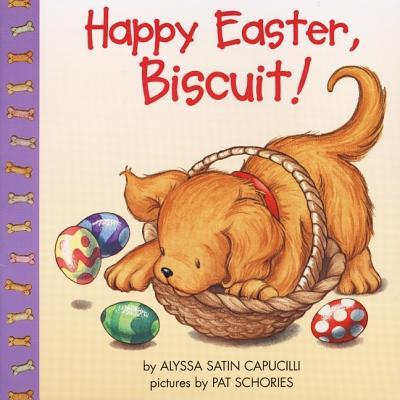 Happy Easter, Biscuit!, Alyssa Satin Capucilli