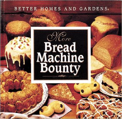 Image for More Bread Machine Bounty